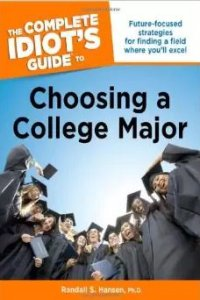 Complete Idiot's Guide to Choosing a College Major